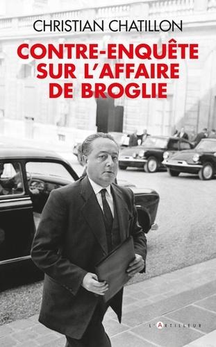 Contre-enquête sur l'affaire de Broglie