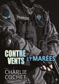 Charlie Cochet - THIRDS 1 : Contre vents et marées - Thirds, T1.