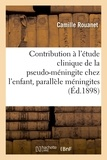 Rouanet - Contribution à l'étude clinique de la pseudo-méningite chez l'enfant : parallèle.