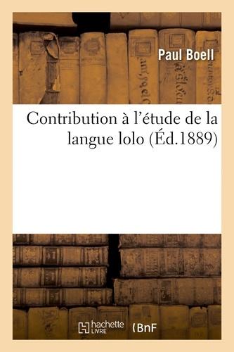 Contribution à l'étude de la langue lolo, par Paul Boell,
