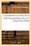 Bonnard - Contribution à l'étude de la taille hypogastrique chez les enfants.