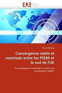 Florent Deisting - Convergence réelle et nominale entre les PSEM et le sud de l'UE.