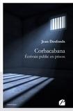 Jean Desfonds - Corbacabana - Ecrivain public en prison.