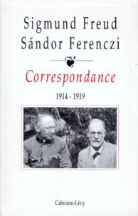 Sigmund Freud et Sandor Ferenczi - Correspondance - Tome 2, 1914-1919.