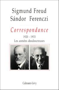 Sigmund Freud et Sandor Ferenczi - Correspondance. - Tome 3, 1920-1933, Les années douloureuses.