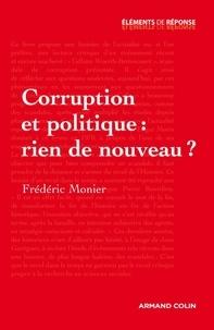 Frédéric Monier - Corruption et politique : rien de nouveau ?.