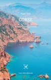 Marc Tesi - Corse - Fragments dédiés à la terre.
