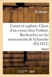 Dr Charier - Corset et cyphose. Le choix d'un corset chez les enfants.