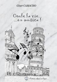 Giner Camacho - Coule la vie... en musica !.