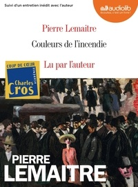Pierre Lemaitre - Couleurs de l'incendie. 2 CD audio MP3