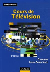Gérard Laurent - Cours de Télévision.