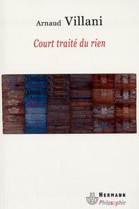 Arnaud Villani - Court traité du rien.