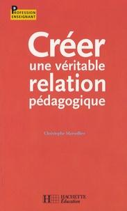 Christophe Marsollier - Créer une véritable relation pédagogique.