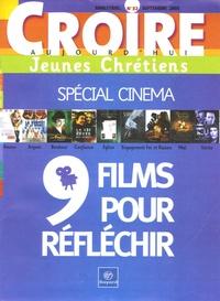 François Boëdec - Croire aujourd'hui Jeunes Chrétiens N° 32, Septembre 200 : 9 films pour réfléchir - Spécial cinéma.