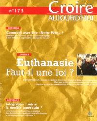 François Boëdec et Patrick Verspieren - Croire aujourd'hui N° 173 1 avril 2004 : Euthanasie faut-il une loi ?.
