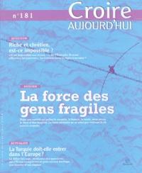 François Boëdec - Croire aujourd'hui N° 181, 15 Octobre 2 : La force des gens fragiles.