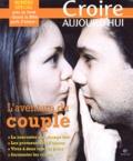 François Boëdec et  Collectif - Croire aujourd'hui N° 182-183, Novembre : L'aventure du couple.