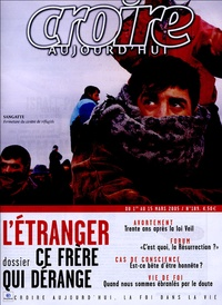 François Boëdec et  Collectif - Croire aujourd'hui N° 189, Du 1er au 15 : L'étranger - Ce frère qui dérange.