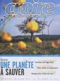 Didier Hauglustaine et François Boëdec - Croire aujourd'hui N° 196, Eté 2005 : Une planète à sauver.