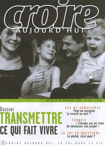 François Boëdec - Croire aujourd'hui N° 201, du 15 au 30 : Transmettre ce qui fait vivre.