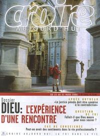 François Boëdec - Croire aujourd'hui N° 208, Mars 2006 : Dieu : l'expérience d'une rencontre.