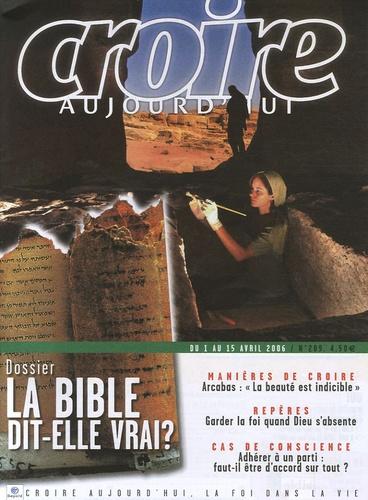 François Boëdec - Croire aujourd'hui N° 209, du 1 au 15 a : La Bible dit-elle vrai ?.