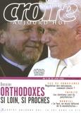 François Boëdec et Michel Souchon - Croire aujourd'hui N° 213, du 1 au 20 J : Orthodoxes si loin, si proches.