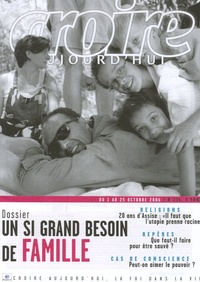 François Boëdec et  Collectif - Croire aujourd'hui N° 216, Octobre 2006 : Un si grand besoin de famille.
