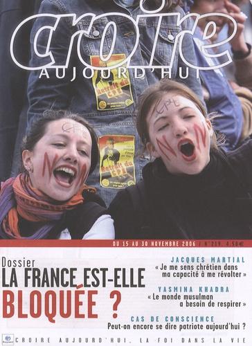 François Boëdec - Croire aujourd'hui N° 219, Novembre 200 : La France est-elle bloquée ?.