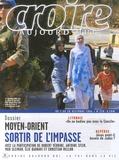François Boëdec - Croire aujourd'hui N° 220, Du 1 au 20 d : Moyen-Orient - Sortir de l'impasse.
