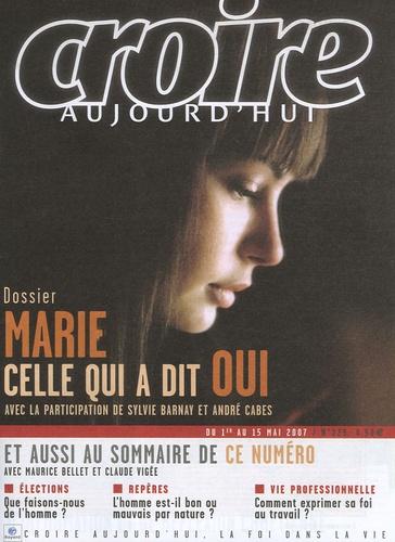 François Boëdec - Croire aujourd'hui N° 229, Du 1er au 15 : Marie Celle qui a dit oui.