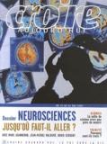 Marc Jeannerod et Jean-Michel Maldamé - Croire aujourd'hui N° 230 : Neurosciences - Jusqu'où faut-il aller ?.
