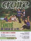 François Boëdec et Florence Maupas - Croire aujourd'hui N° 232, été 2007 : L'amitié, un cadeau de la vie.