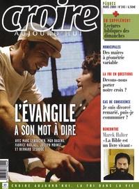 Frédéric Mounier et Marek Halter - Croire aujourd'hui N° 243, mars 2008 : L'évangile à son mot à dire.