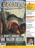 Frédéric Mounier - Croire aujourd'hui N° 249, octobre 2008 : La dignité humaine, une valeur absolue.