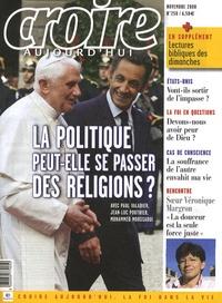 Frédéric Mounier - Croire aujourd'hui N° 250, Novembre 200 : La politique peut-elle se passer des religions ?.