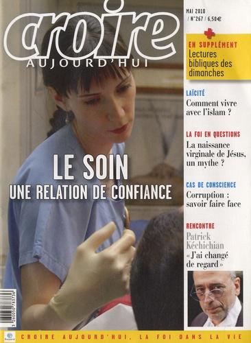 Sophie de Villeneuve - Croire aujourd'hui N° 267, Mai 2010 : Le soin, une relation de confiance.