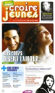 François Boëdec et Karem Bustica - Croire Jeunes N° 34, Mars-avril 20 : Nos corps disent l'amour....