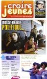 François Boëdec - Croire Jeunes N° 38, Mars-Avril 20 : Indispensable politique....