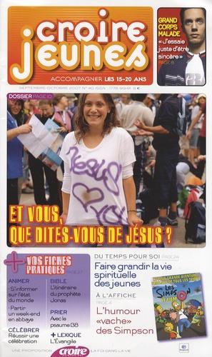 François Boëdec - Croire Jeunes N° 40, Septembre-Oct : Et vous, que dites-vous de Jésus ?.