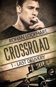 Rohan Lockhart - Crossroad.
