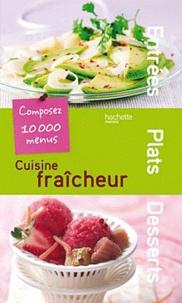 Hachette - Cuisine fraîcheur.