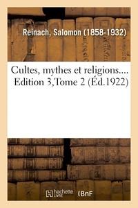 Salomon Reinach - Cultes, mythes et religions.... Edition 3,Tome 2.