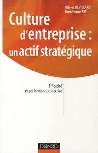 Olivier Devillard - Culture d'entreprise : un actif stratégique - Efficacité et performance collective.