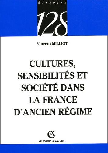 Culture, sensibilités et société dans la France d'Ancien Régime
