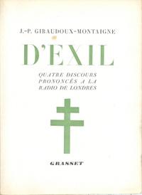 Jean-Pierre Giraudoux - D'exil - Quatre discours prononcés à la radio de Londres.
