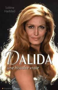 Solène Haddad - Dalida - Une histoire vraie.