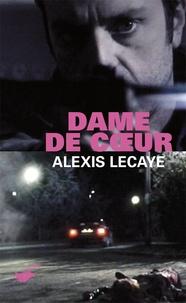 Alexis Lecaye - Dame de coeur.