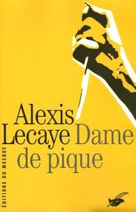 Alexis Lecaye - Dame de pique.