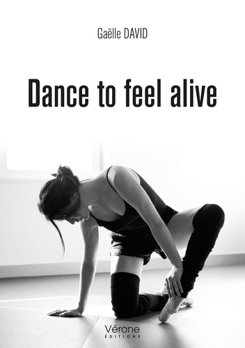 Gaëlle David - Dance to feel alive.